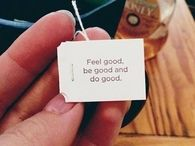 Feel good, be good, do good