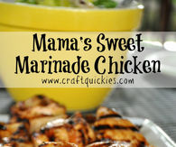 Mama Sweet Marinade Chicken