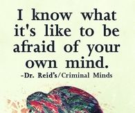 Afraid of your own mind