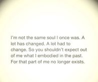 I'm not the same soul
