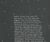 every time you look at the stars