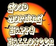 Good Morning Happy Halloween