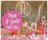 Girls Pink and Gold Party Theme