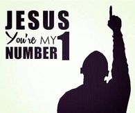 Jesus You're My Number One