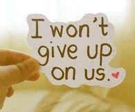 I wont give up on us
