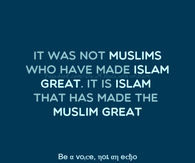 Islam made muslim great