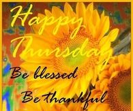 Happy Thursday Be Blessed