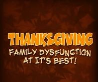 Thanksgiving Family Dysfunction