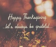 Happy Thanksgiving Let's Be Grateful