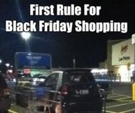 First Rule Of Black Friday
