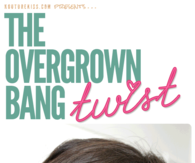 DIY Overgrown Bang Twist