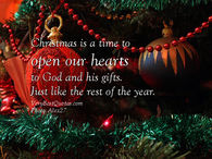 Christmas is a time to open our hearts to God and his gifts