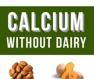 Calcium Without Dairy