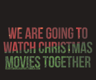 Watch Christmas Movies Together