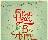 The next year just be happy.