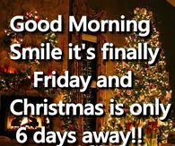 Good Morning Christmas Friday