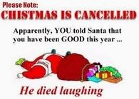 Please note: Christmas is Cancelled!
