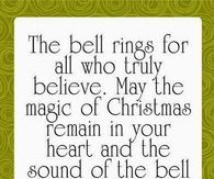 The bell rings for all who truly believe....