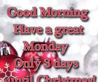 Good Morning Monday Christamas