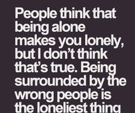 the Loneliest thing in the World