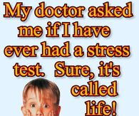 life is a stress test