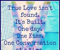 True love is built