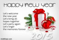 Let's welcome the New Year, Let's bring all hopes together....