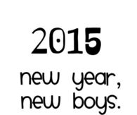 2015 new year, new boys