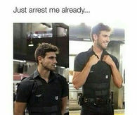 Just arrest me already