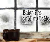 Itu0027s Cold Outside