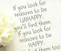 Look for reasons to be happy