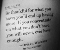 Be thankful for what you have