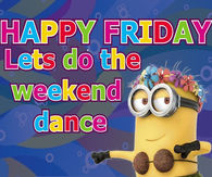 Happy Friday Minion