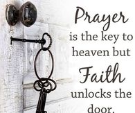 Prayer is key