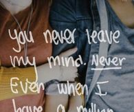 you never leave my mind