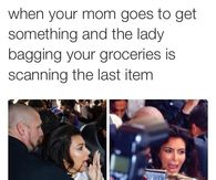 When your mom