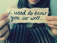 I Used To Know You So Well