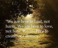 We are here to heal, not harm....