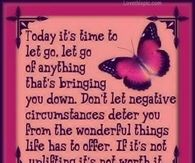 Today it's time to let go.....