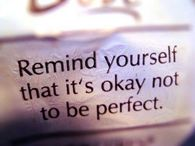 Itd ok not to be perfect