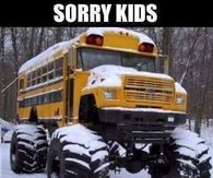 Sorry Kids No Snow Days