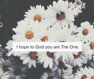 I hope you are the one