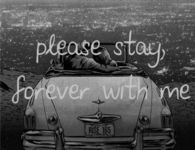 Please stay forever with me