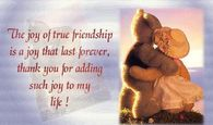 The joy of true friendship is a joy that last forever...