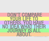 Don't compare your life