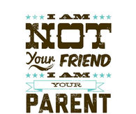 I am your parent