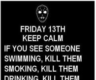 Friday The 13th Quotes Pictures Photos Images And Pics For