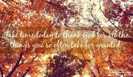 Take time to thank God