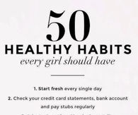 50 Healthy Habits Every Girl Should Have