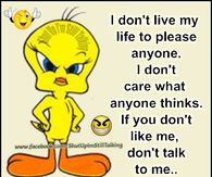 I dont live my life to please